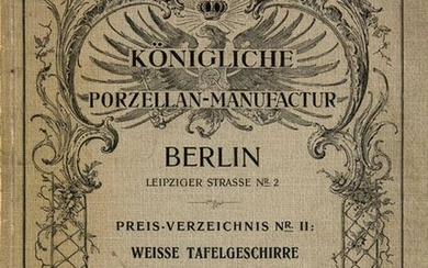 Royal Porcelain Manufactory Berlin. Price list no. 11: White tableware. April 1, 1913. with numerous coloured outline illustrations. Berlin, 1913, 123 p. 4°. Illustr. OBrosch. (somewhat rubbed).