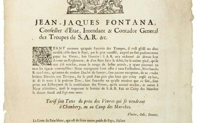 """TARIFF FOR FOODSTUFFS IN CHAMBÉRY (73) 1711. Order of Jean Jacques FONTANA State Councillor, Intendant & Contador General of the troops of His Royal Highness & c. """"(Heading) - TARIFF either Tax of the price of the foodstuffs which will be sold in..."""