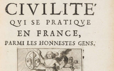Courtesy & Manners.- [Courtin (Antoine de)] Nouveau Traité de la Civilité qui se pratique en France, first edition, Paris, Helie Iosset, 1671.