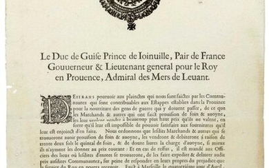 """PROVENCE. 1629. PESTE. """"The Duke de GUISE Prince de JOINVILLE, Peer of France, Governor & Lieutenant-General to the King in PROVENCE, Admiral des Mers du LEVANT."""" (Heading, vignette & letterhead). Done at MARSEILLE (13) on April 14, 1629. Wishing to..."""