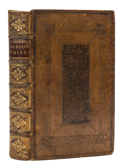 Macclesfield copy.- Eachard (John) The Works, 4 parts in 1 vol., eleventh edition, for J. Phillips, 1705.