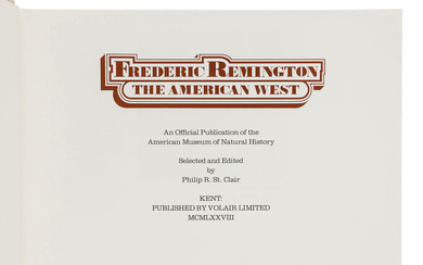 [REMINGTON, Frederick (1861-1909)]. ST. CLAIR, Phillip R. Frederick Remington: The American West. Kent, OH: Volair Limited, 1978.