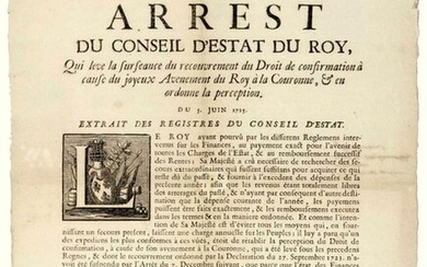 """1725. VERSAILLES (78). LILLE (59). ADVENT OF THE KING TO THE CROWN. """"Arrest of the Council of State of the KING, which lifts the suspension of the collection of the Right of Confirmation because of the joyful Advent of the King to the Crown, & orders..."""