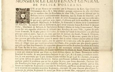 """1725. POLICE D'ORLÉANS (Loiret). BOUCHERIE. """"By the King, Order of Gorge VANDEBERGUE, Lieutenant General of Police of Orleans, assisted by the other Officers, judges at the said Headquarters, assembled on November 26, 1725, bearing regulation of the..."""
