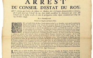 """1726. HAYNAUT. GOLD & SILVER COIN. Arrest of the Conseil d'Estat du Roy, which orders that the price of Gold and Silver Money shall remain fixed forever, on the foot borne by the Arrest of June 15, 1726..."""" - of November 11th, 1738. Seen and executed..."""