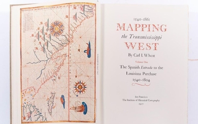 Carl I. Wheat 1540-1861 Mapping Trans Mississippi West