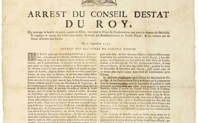 """1727. VERSAILLES (78). Merchants & Dealers, & ARTS & TRADES, subject to the Right of Confirmation. """"Arrest of the Council of State of the KINGDOM, which extends the faculty to pay, party in Bills, both for the Right of Confirmation and for the..."""