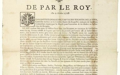 """1728. """"BRITAIN"""". Dismissal of half the MILICES. Order of Jean-Baptiste DES GALOIS, Chevalier, Seigneur de LA TOUR, Commissioner appointed by His Majesty (Louis XV) for the execution of his orders in the Province of BRITTANY. Done at RENNES (35) on..."""
