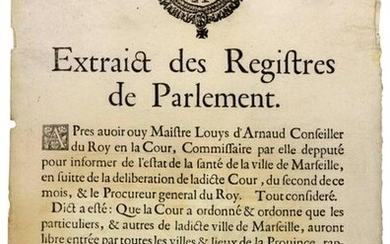 """1630. THE MARSEILLE PLAGUE. """"Extract from the registers of Parliament. After having ouy Maître Louys d'Arnaud Conseiller du Roy en la Cour, Commissaire par elle Député to inform about the state of health of the city of MARSEILLE . The Court ordered..."""