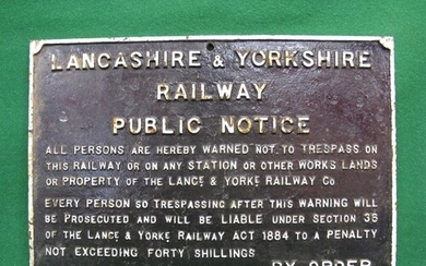 Cast iron Lancashire & Yorkshire Railway Trespass Notice (Tr...