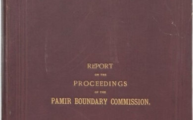 Report on the Proceedings of the Pamir Boundary Commission