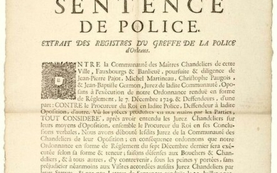 LOIRET. 1730. MASTER CANDLESTRAWERS OF ORLEANS (45) - Police Sentence, given & arrested in the Police of Orleans, by Nous Georges VANDEBERGUE, Lieutenant General of Police, on February 4, 1730 - Between the Community of Master Candlestickmakers of...