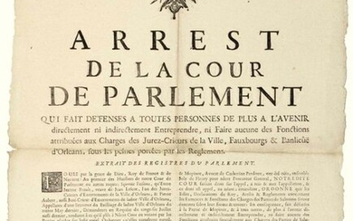 """1732. ORLÉANS (45). SHOUTING JURORS. """"An order of the Court of Parliament that any person shall in the future directly or indirectly undertake, nor do any of the Duties attributed to the Offices of JURORS-CRIEURS of the City, Faubourgs & Suburb of..."""