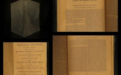 1860 1ed Political Textbook SLAVERY Abe Lincoln