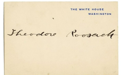Theodore Roosevelt Signed White House Card. Signed