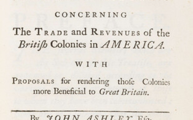 Pamphlets.- Ashley (John) Memoirs and Considerations concerning the trade and revenues of the British Colonies in America, 1740; bound with 8 others on international trade and foreign affairs.
