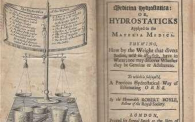Medicina Hydrostatica: or Hydrostatics, applied to the Materia Medica. Showing how by the Weight that divers bodies, used in Physick, have in Water; one may discover Whether they be Genuine or Adulterate. To Which is Sujoin'd aPrevious Hydrostatical...