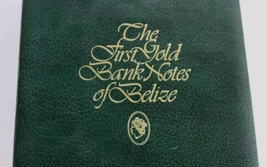 BOOK OF FIRST 22K GOLD BANK NOTES OF BELIZE
