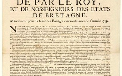 """1739. BRITAIN. NANTES (44). (FRANKED & ENNOBLED FIRES). """"By the King, and Our Lords of the States of BRITAIN (assembled at RENNES). Warrant for the raising of the extraordinary Fouäges of the Year 1739"""". Notice of imposition of the Fouages for the..."""