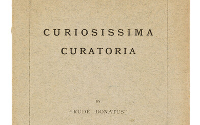 [Dodgson (Charles Lutwidge)] Curiosissima Curatoria, [one of 75 copies], Oxford, privately printed, 1892.