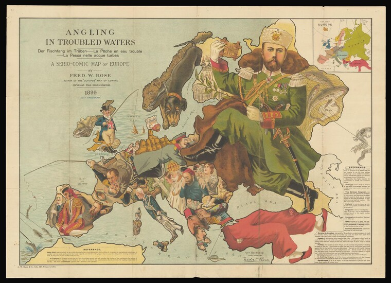 """Angling in Troubled Waters Der Fischfang im Trüben - La Pêche en l'eau trouble - La Pesca nelle acque turbes. A Serio-Comic Map of Europe By Fred W. Rose. Author of the """"Octopus"""" map of Europe Copyright - Tous Droits Réservés 1899. 15th Thousand."""