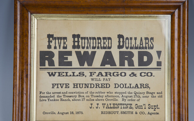 A 19th century American 'Five Hundred Dollars Reward' poster, detailed 'Wells, Fargo