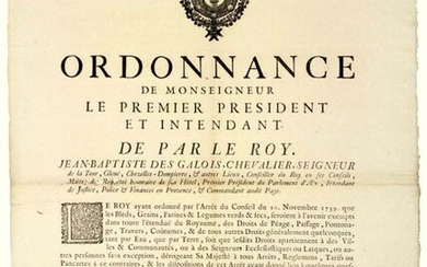 1740. PARLIAMENT OF AIX EN PROVENCE (13). RIGHTS OF TAGS ON GRAINS & VEGETABLES - Order of Mgr Jean Baptiste DES GALOIS, Seigneur De LA TOUR, the 1st President of the Parliament of AIX, and Intendant of Provence, made in AIX (13) on February 8, 1740 -...