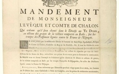 """SAÔNE-ET-LOIRE. 1745. ITALIAN COUNTRYSIDE. """"MANDATE of Monsignor the Bishop and Count of CHALON (François de MADOT). Who orders that it will be sung in the Diocese a TE DEUM in thanksgiving for the Victory won in ITALY, over the Troops of the Powers..."""