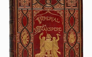 Shakespeare William, The works of Shakspere. Imperial Edition. Edited by Charles Knight. With illustrations on steel... London: Virtue & Co., [ca. 1870].
