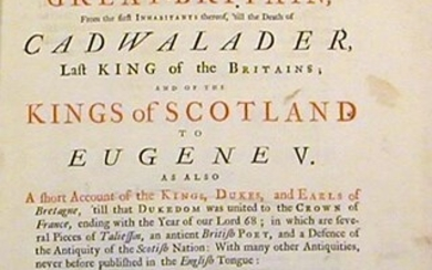 The History of Great-Britain, from the first Inhabitants thereof, 'till the Death of Cadwalader.; and of the Kings of Scotland to Eugene V. and also a short Account of the Kings, Dukes, and Earls of Bretagne.in which are several Pieces of Taliessin, an...