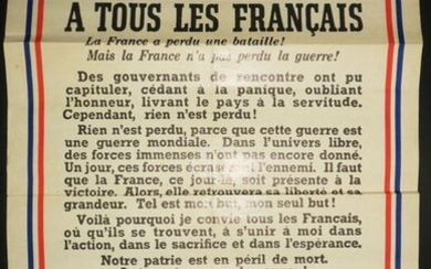 """AFFICHE de la RESISTANCE - Guerre 39-45 / GENERAL DE GAULLE - """"To all the French, France has lost a Bataile! But France did not lose the war! [...] Our fatherland is in mortal danger. Let us all fight to save it! Long live France!"""" Poster printed in..."""
