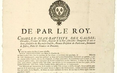"""1756. PROVENCE. MILICE. """"By the KING."""" Order of Charles Jean Baptiste DES GALOIS, first President of the Parliament, Intendant in Provence; Done at AIX (13) on May 3, 1756 Royal Vignette - Presentation of a Militiaman by the Community before the Sieur..."""