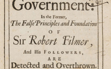 Locke (John) Two Treatises of Government: in the Former, False Principles and Foundations of Sir Robert Filmer, and His Followers, Are Detected and Overthrown, Printed for Awnsham and John Churchill, at the Black-Swan in Pater-Noster Row, 1698.